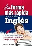 La forma m�s r�pida de aprender Ingl�s.