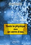 Toute la physique dans un verre d'eau
