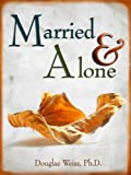 Married & Alone