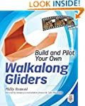 Build and Pilot Your Own Walkalong Gl...