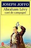 echange, troc Joseph Joffo - Abraham Lévy, curé de campagne