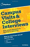Campus Visits and College Interviews (College Board Campus Visits & College Interviews)