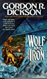 Wolf and Iron (0812533348) by Dickson, Gordon R.