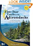 Five-Star Trails in the Adirondacks:...