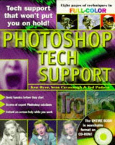 Photoshop Tech Support, Ken Oyer, Sean Cavanaugh, Ted Padova