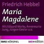 Maria Magdalene   Friedrich Hebbel