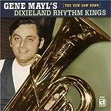 echange, troc Gene Mayl & Dixieland Rhythm Kings - New Low Down