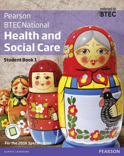 BTEC Nationals Health and Social Care: Student Book 1 + Activebook: For the 2016 Specifications (BTEC Nationals Health and Social Care 2016)