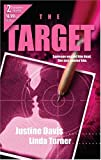 The Target (Target of Opportunity / The Loner) (0373230265) by Davis, Justine