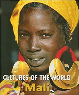 Mali (Cultures of the World): Ettagale Blauer, Jason Laure