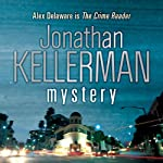 Mystery (       UNABRIDGED) by Jonathan Kellerman Narrated by Jeff Harding