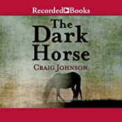 The Dark Horse: A Walt Longmire Mystery | [Craig Johnson]