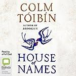 House of Names | Colm Tóibín