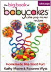 The Big Book of Babycakes Cake Pop Ma...