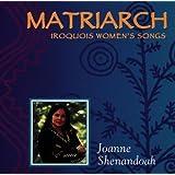 Matriarchby Joanne Shenandoah