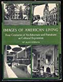 img - for Images of American Living: Four Centuries of Architecture and Furniture as Cultural Expression book / textbook / text book