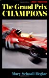 img - for Grand Prix Champions book / textbook / text book