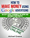 BUSINESS: How To Make Money Using Goo...