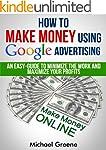 BUSINESS: How To Make Money Using Goo...