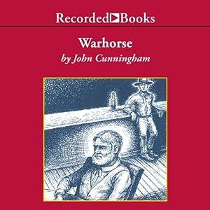 Warhorse: A Novel of the Old West | [John Cunningham]