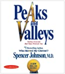 Peaks and Valleys: Making Good and Ba...