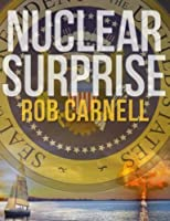 Nuclear Surprise [Kindle Edition]