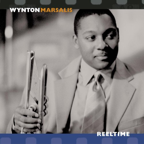 Wynton Marsalis: Reeltime (Swinging into the 21st) by Wynton Marsalis, Cassandra Wilson and Shirley Caesar