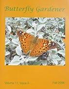 Butterfly Gardener, v. 11 n. 3 (Fall 2006)…