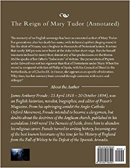 The Reign of Mary Tudor (Annotated)Paperback– March 17, 2013