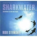 Sharkwater: The Photographs