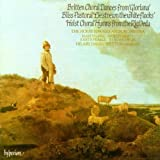 Britten: Choral Dances From Gloriana / Holst: Choral Hymns from the Rig Veda / Bliss: Pastoral