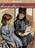 Samantha Learns A Lesson (Turtleback School & Library Binding Edition) (American Girls Collection: Samantha 1904) (0808580051) by Adler, Susan S.