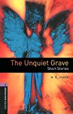 The Unquiet Grave, Short Stories (Oxford Bookworms Library)
