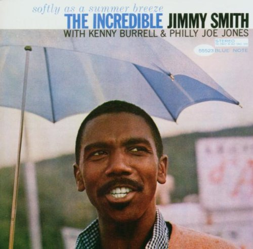 Jimmy Smith - Softly as a Summer Breeze - Zortam Music