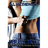 Perfection (A Neighbor From Hell Book 2) ~ R.L. Mathewson