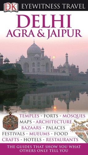 Delhi, Agra and Jaipur (EYEWITNESS TRAVEL GUIDE)