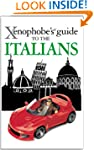 The Xenophobe's Guide to the Italians...