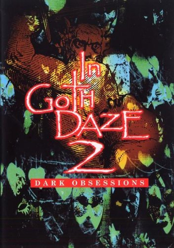 IN GOTH DAZE - VOLUME 2: DARKOBSESSIONS
