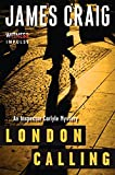 London Calling: An Inspector Carlyle Mystery