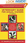 Veterinary Guide for Animal Owners: C...
