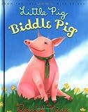 Little Pig, Biddle Pig (Biddle Books) (0439305756) by Kirk, David