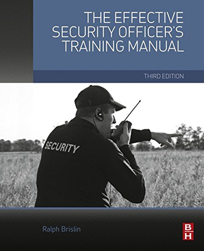Read online the effective security officer 39 s training manual by ralph brislin pdf download - Security officer training online ...