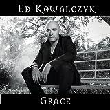 Grace ~ Ed Kowalczyk