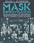 Mask Improvisation for Actor Training...