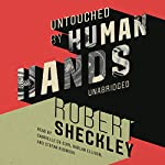 Untouched by Human Hands | Robert Sheckley