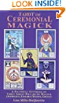Tarot of Ceremonial Magick: A Pictori...