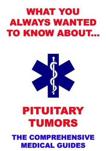 What You Always Wanted To Know About Pituitary Tumors