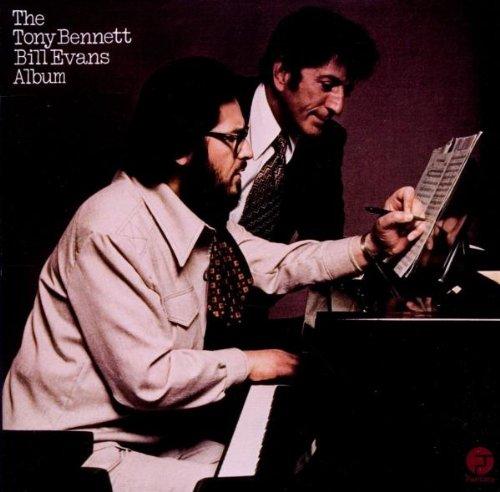 The Tony Bennett and Bill Evan