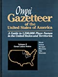 Omni Gazetteer of the United States of America: Great Lakes States (1558883304) by Abate, Frank R.