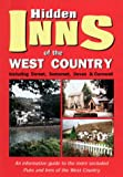 img - for Hidden Inns of the West Country including Dorset, Somerset, Devon & Cornwall book / textbook / text book